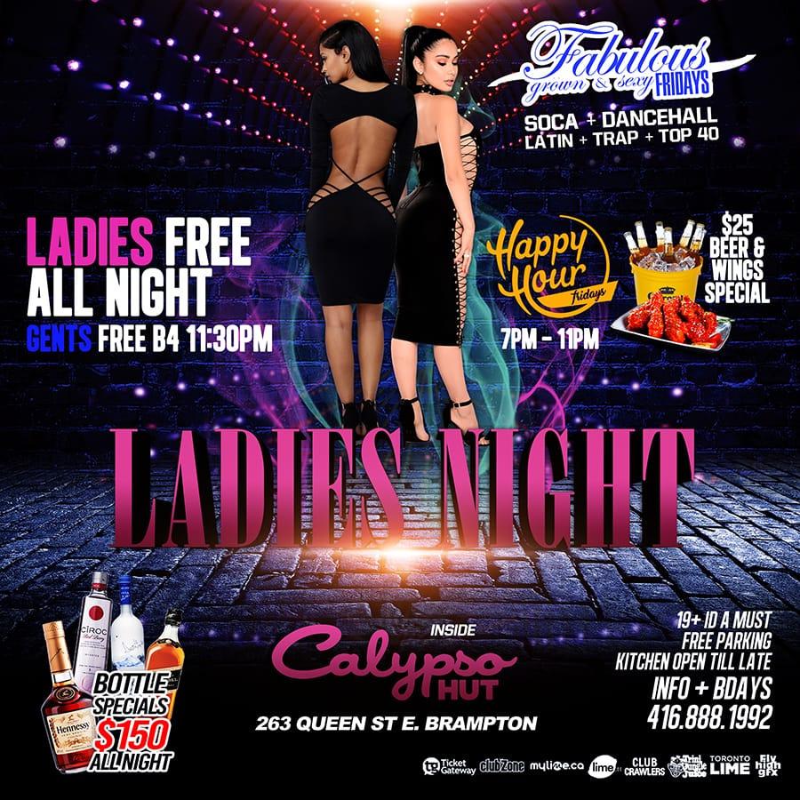 FRIDAY OCT. 12TH 2018 LADIES NIGHT @CALYPSO HUT (BRAMPTON)