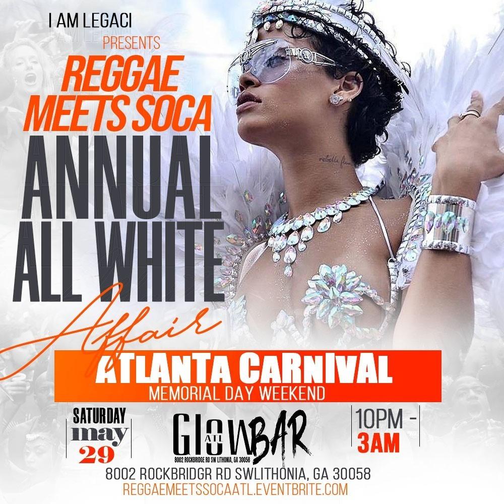 REGGAE MEETS SOCA | Annual All White Party | Atlanta Carnival 2021 | Memorial Day Weekend