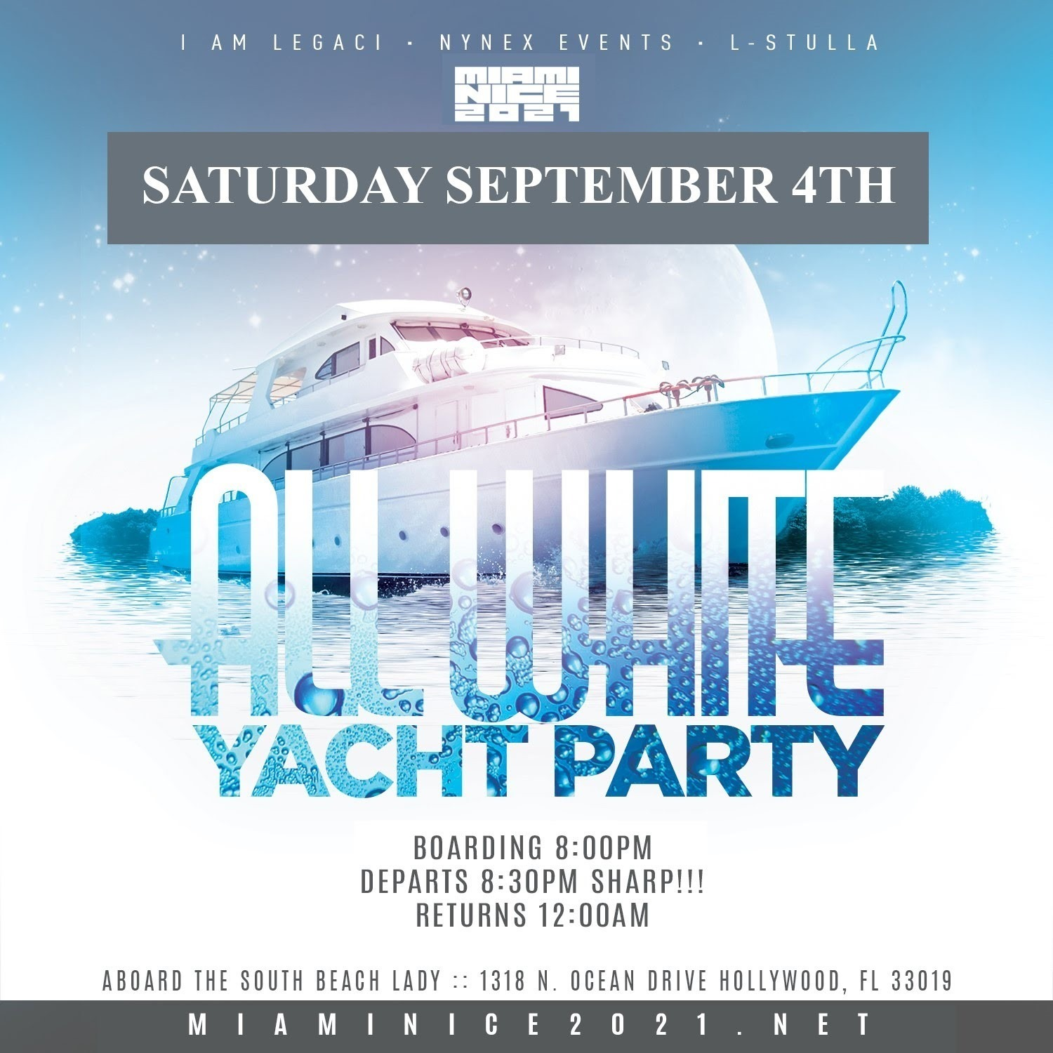 MIAMI NICE 2021 ANNUAL LABOR DAY WEEKEND ALL WHITE YACHT PARTY