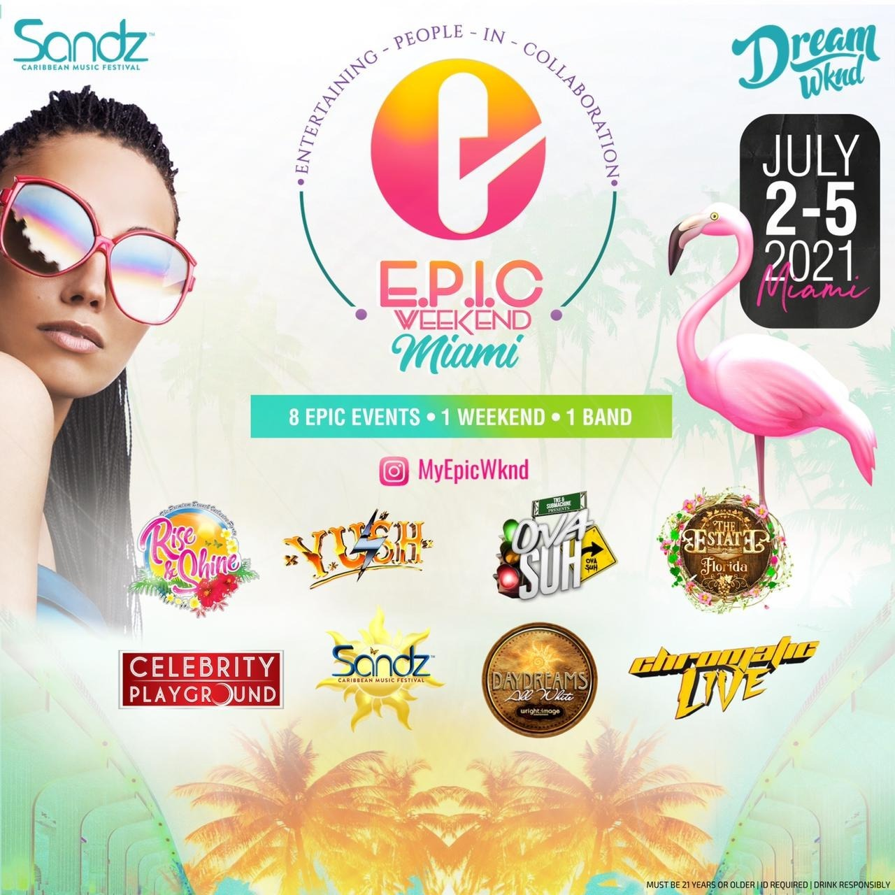 EPIC Weekend Miami