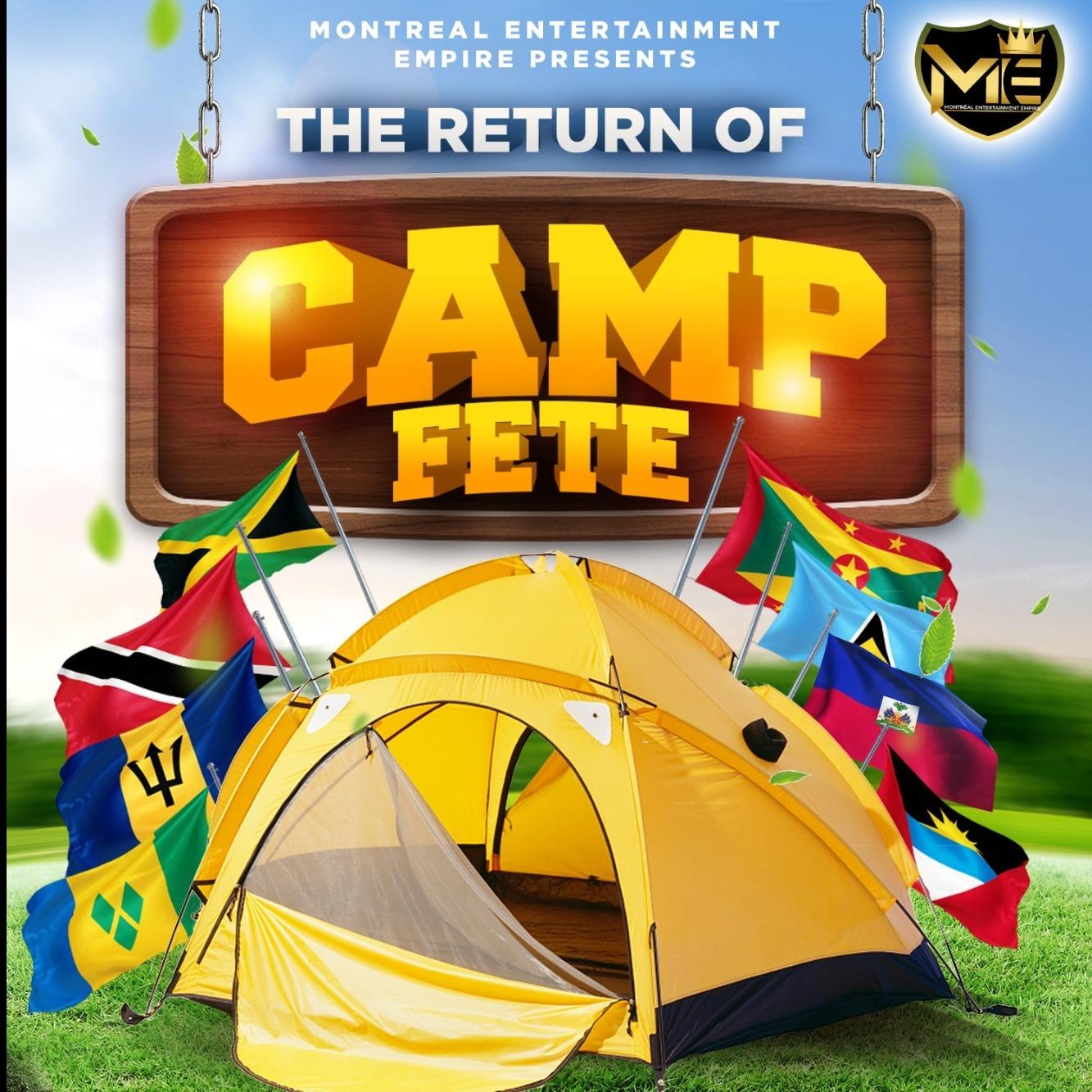 Montreal Ent Empire  - Camp Fete 2021