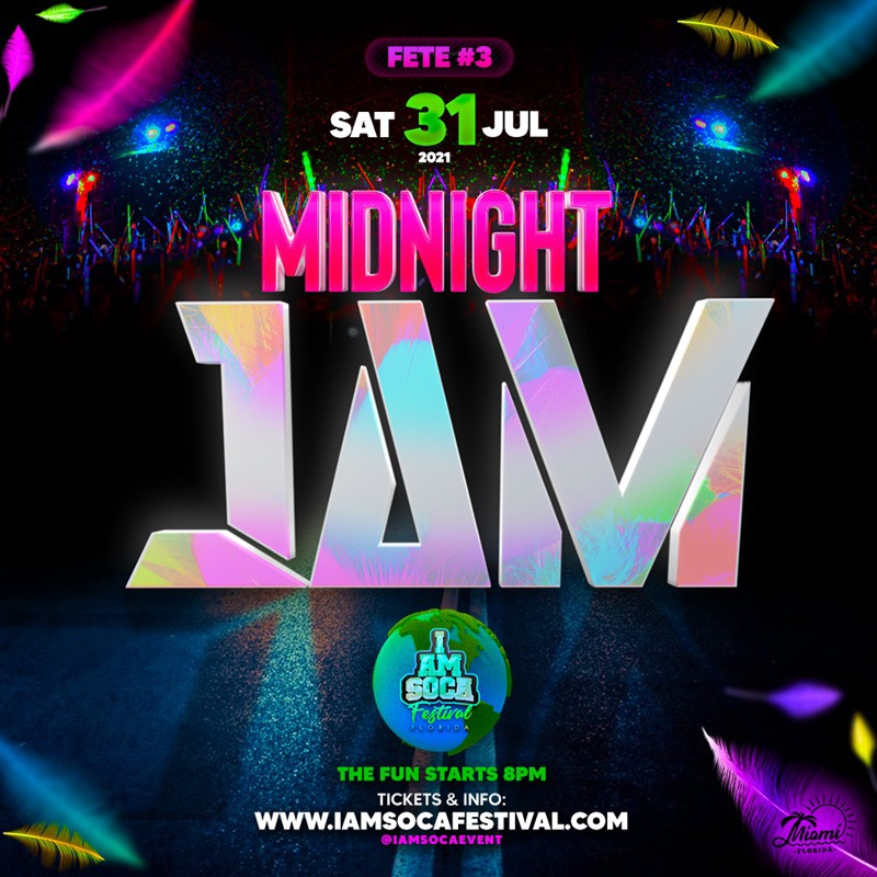 Midnight JAM - I AM SOCA FESTIVAL