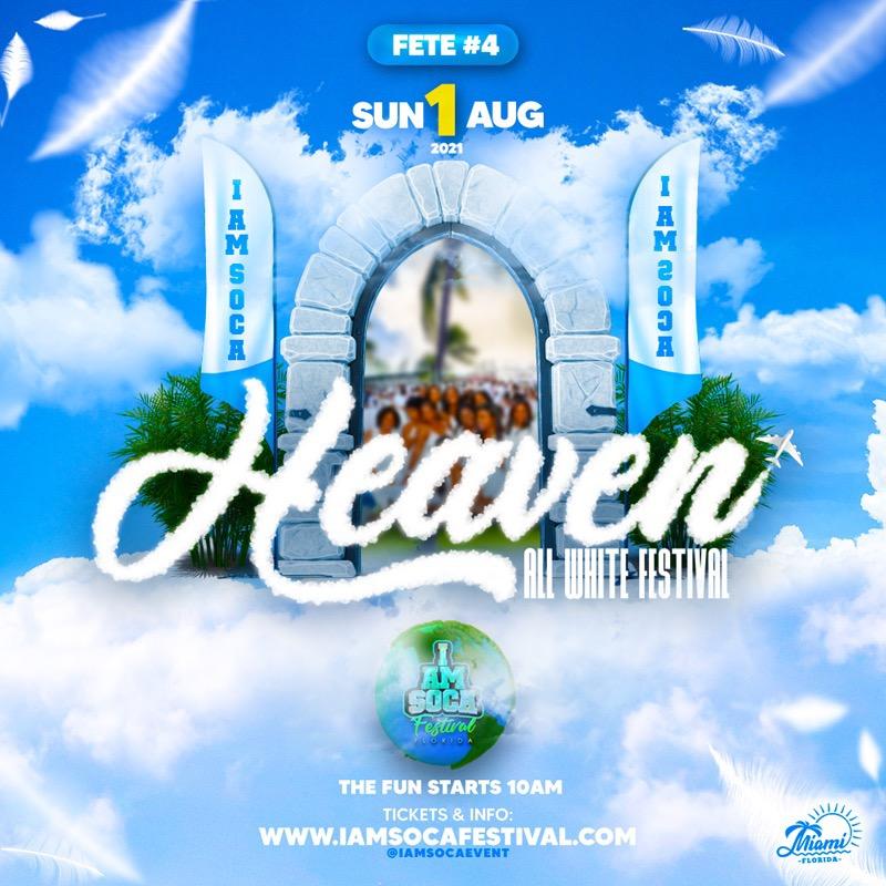 HEAVEN - I AM SOCA FESTIVAL