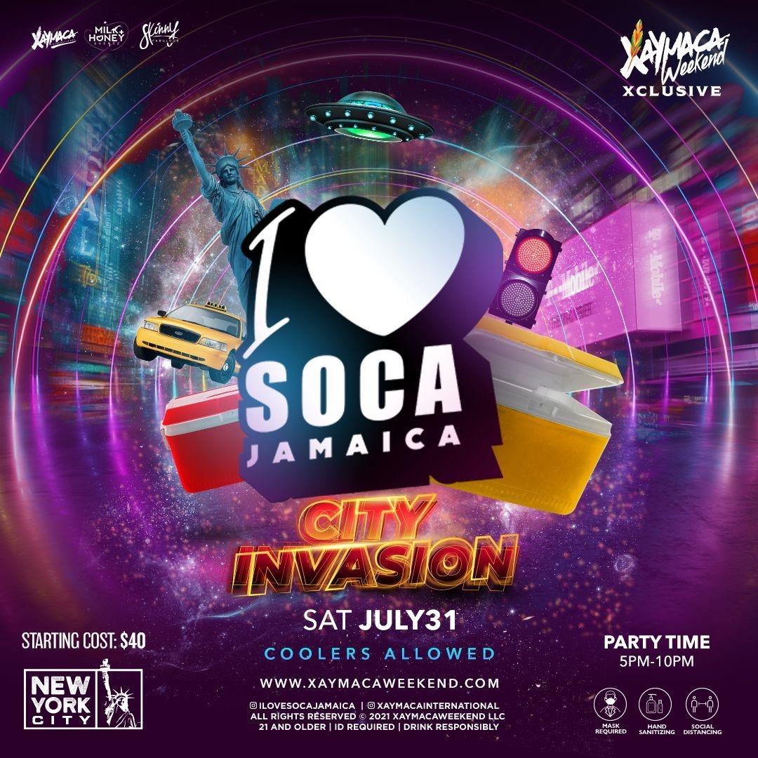 I LOVE SOCA NYC - XAYMACA WEEKEND XCLUSIVE