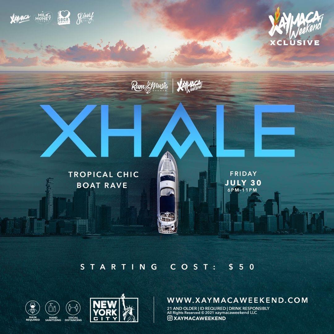 XHALE NYC - XAYMACA WEEKEND XCLUSIVE
