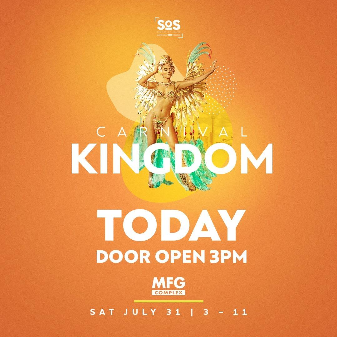 SOS FEST TO | CARNIVAL KINGDOM 21