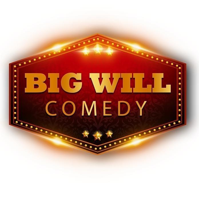 BIG WILL's Birthday Comedy Special {BYOB}