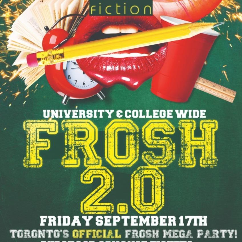 FROSH 2.0 @ FICTION NIGHTCLUB | FRIDAY SEPT 17TH
