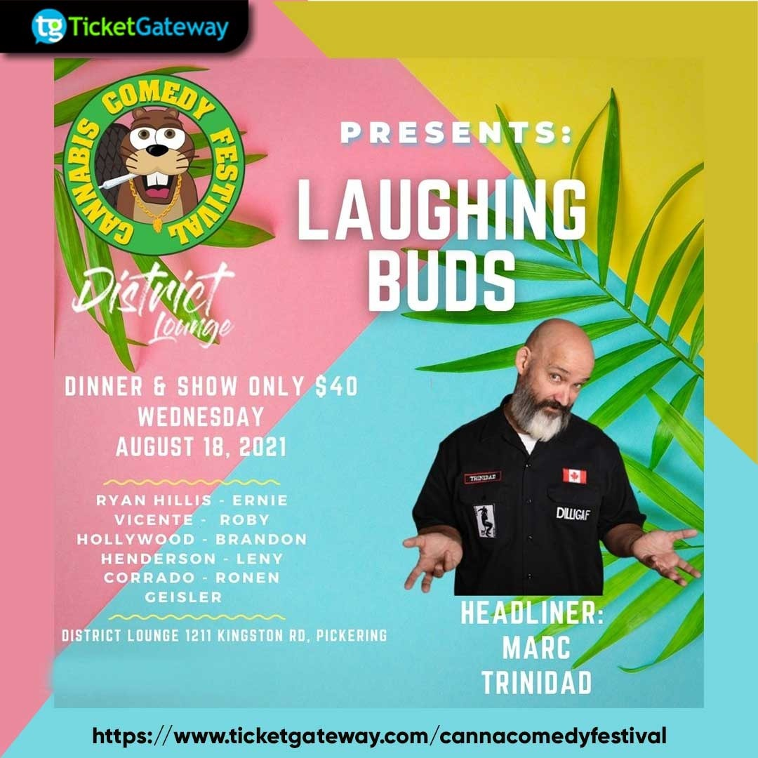 CANNABIS COMEDY FESTIVAL PRESENTS: LAUGHING BUDS  FEATURING: MARC TRINIDAD
