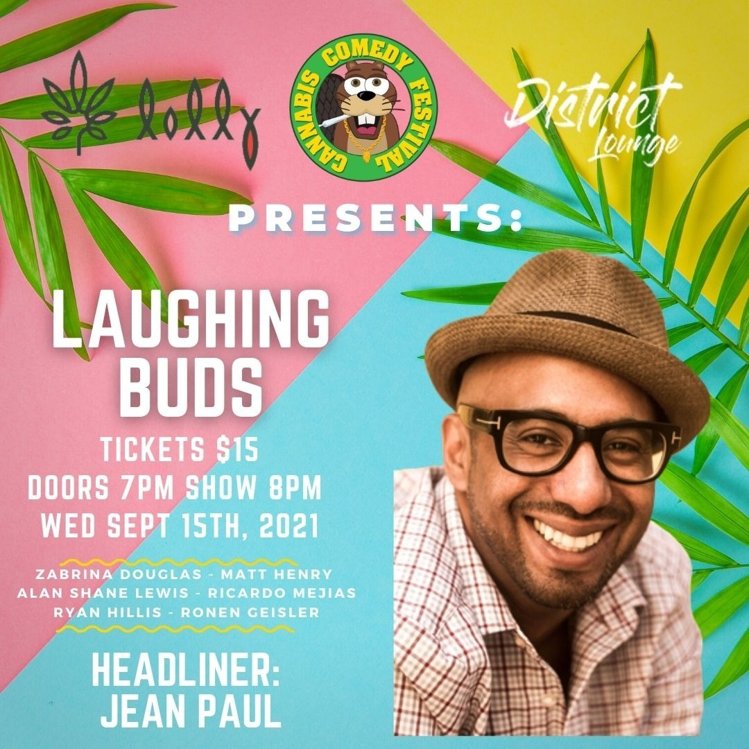 Cannabis Comedy Festival Presents: Laughing Buds Featuring JEAN PAUL