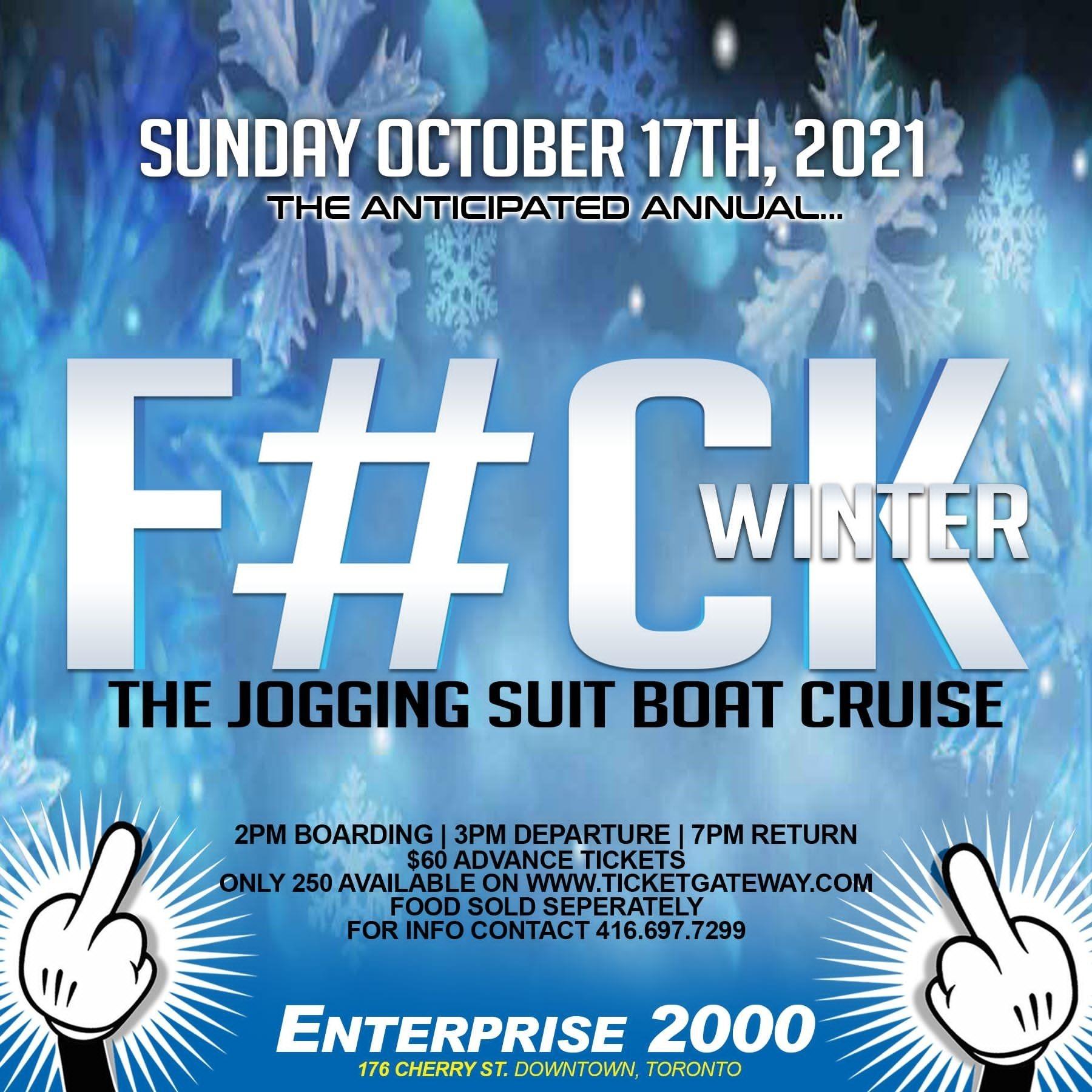 Fuck Winter Boat Cruise 2021
