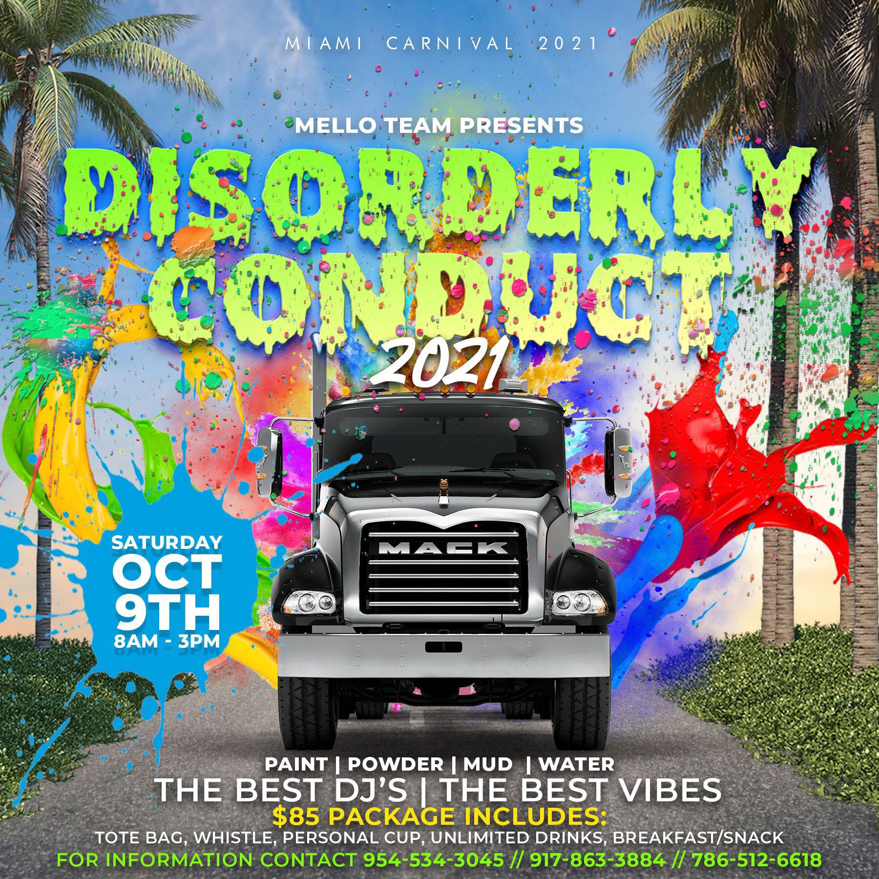 Miami Carnival 2021 Disorderly Conduct Jouvert Band