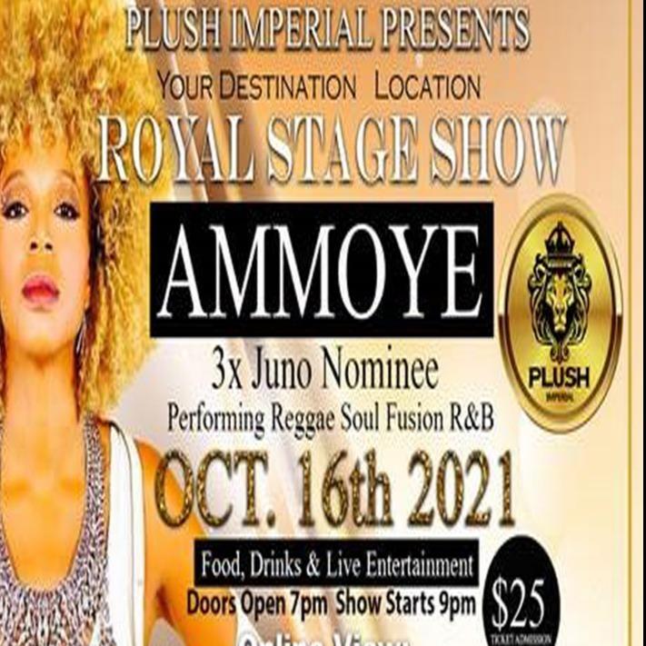 ROYAL STAGE SHOW - AMMOYE