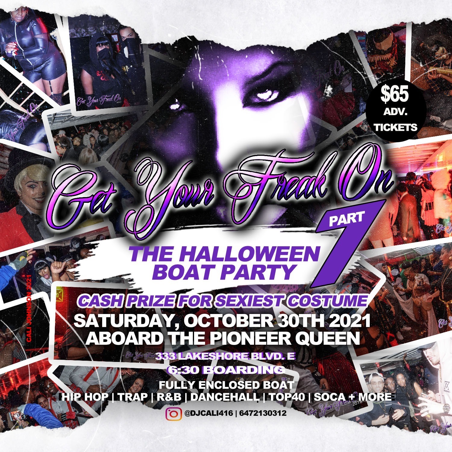 GET YOUR FREAK ON 7 (FULLY ENCLOSED BOAT PARTY)