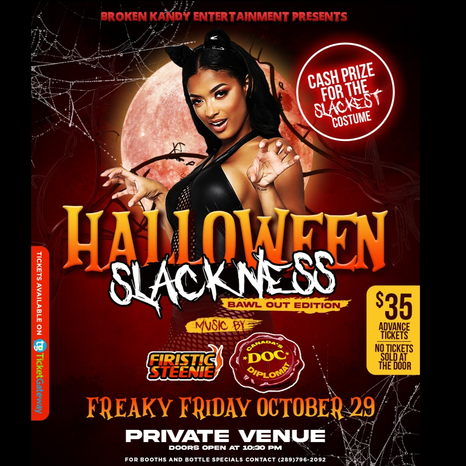 HALLOWEEN SLACKNESS- BAWL OUT EDITION