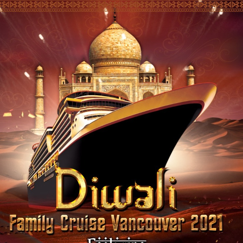 Diwali Fusion Family Boat Cruise Vancouver 2021   Festival   Celebration   Indian Events Vancouver