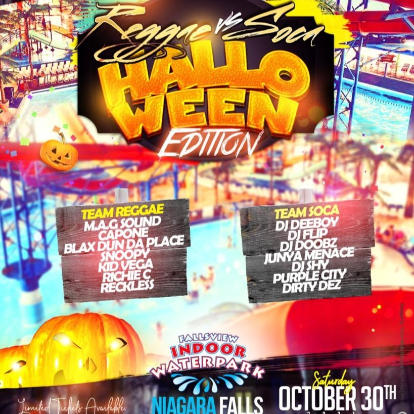 Reggae VS Soca - Halloween  | Saturday October 30th |  Fallsview Indoor Water Park