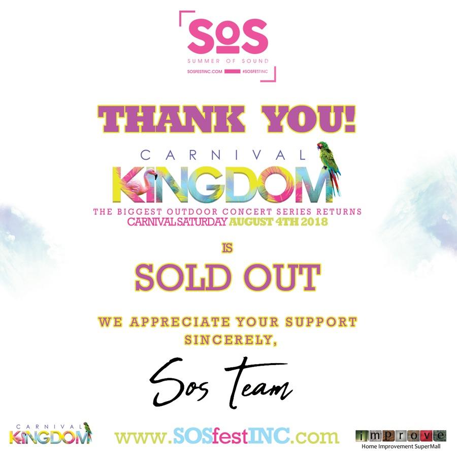 CARNIVAL KINGDOM 2018 | SOS Fest | Carnival Saturday's Biggest Concert Fete