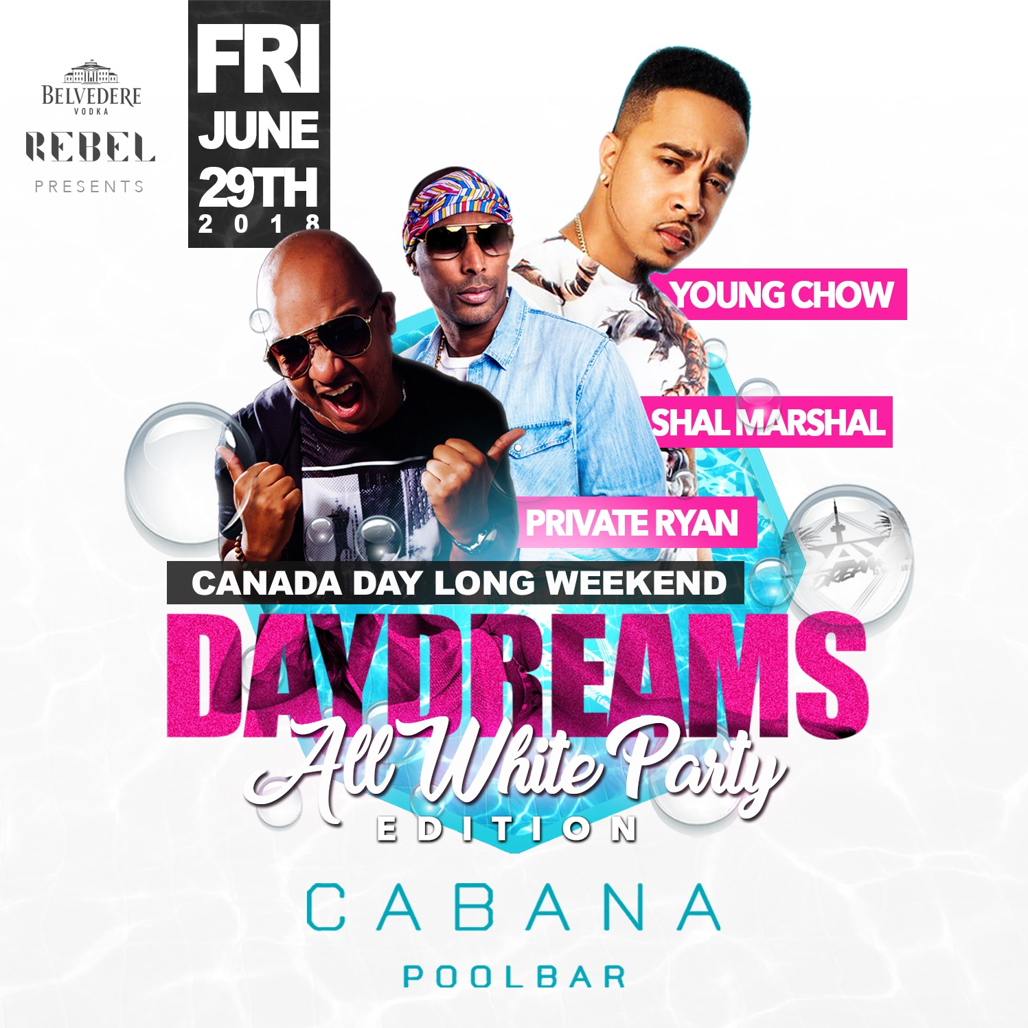 DAY DREAMS - ALL WHITE @ Cabana DJ PRIVATE RYAN, SHAL MARSHAL & DJ YOUNG CH