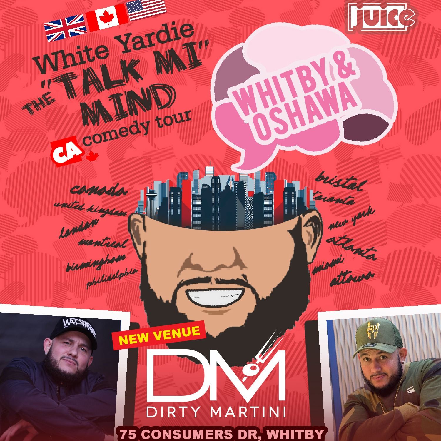 WHITBY / OSHAWA - JUICE Comedy presents WHITE YARDIE'S 'Talk Mi Mind'