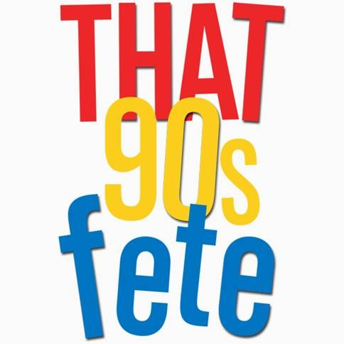 That 90s Fete (Food Inclusive Patio Experience)