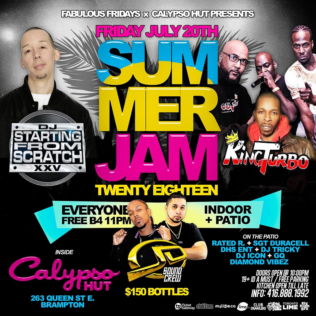 FRI. JULY 20TH 2018 SUMMER JAM FEAT: STARTING FROM SCRATCH AND KINGTURBO