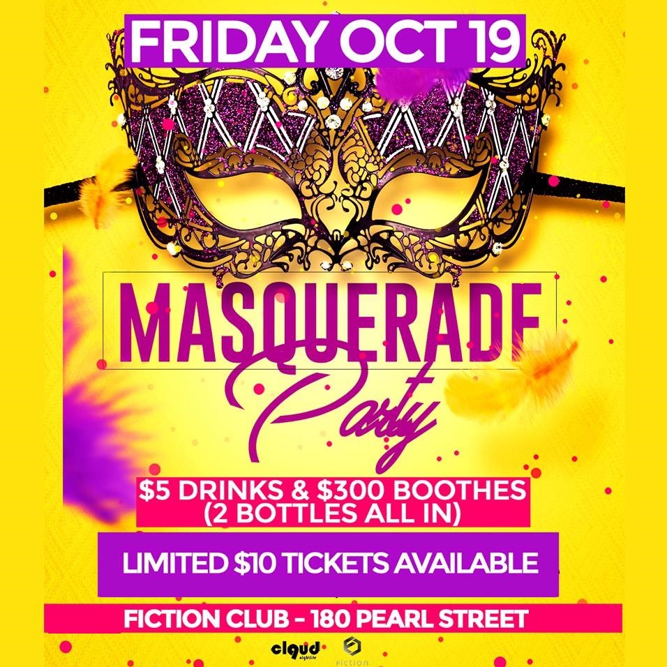 Masquerade Party @ Fiction // Fri Oct 19 | 1000+ People! & $5 Drinks