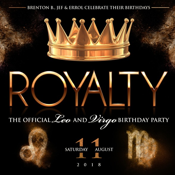 Royalty - The Official Leo and Virgo Birthday Party