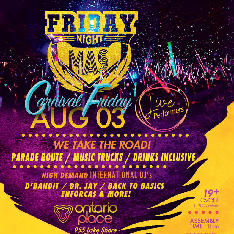 FRIDAY NIGHT MAS - CARNIVAL FRIDAY 2018