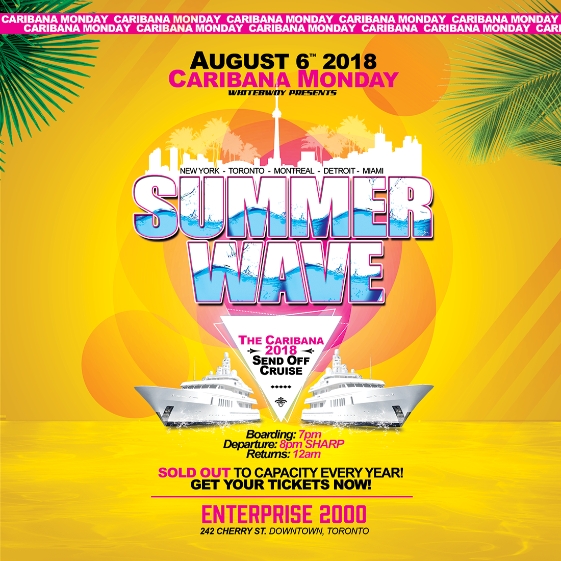 Summer Wave - Caribana Monday August 6th, 2018