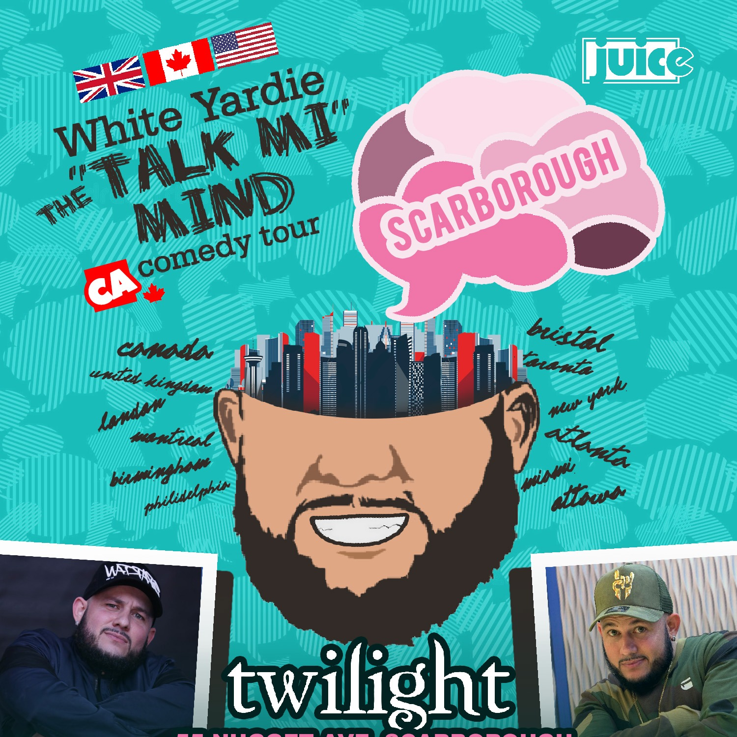 SCARBOROUGH - JUICE Comedy presents WHITE YARDIE'S 'Talk Mi Mind'