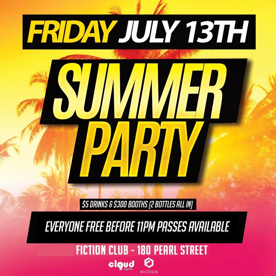 Summer Party @ Fiction // Fri July 13 | EVERYONE FREE BEFORE 11PM