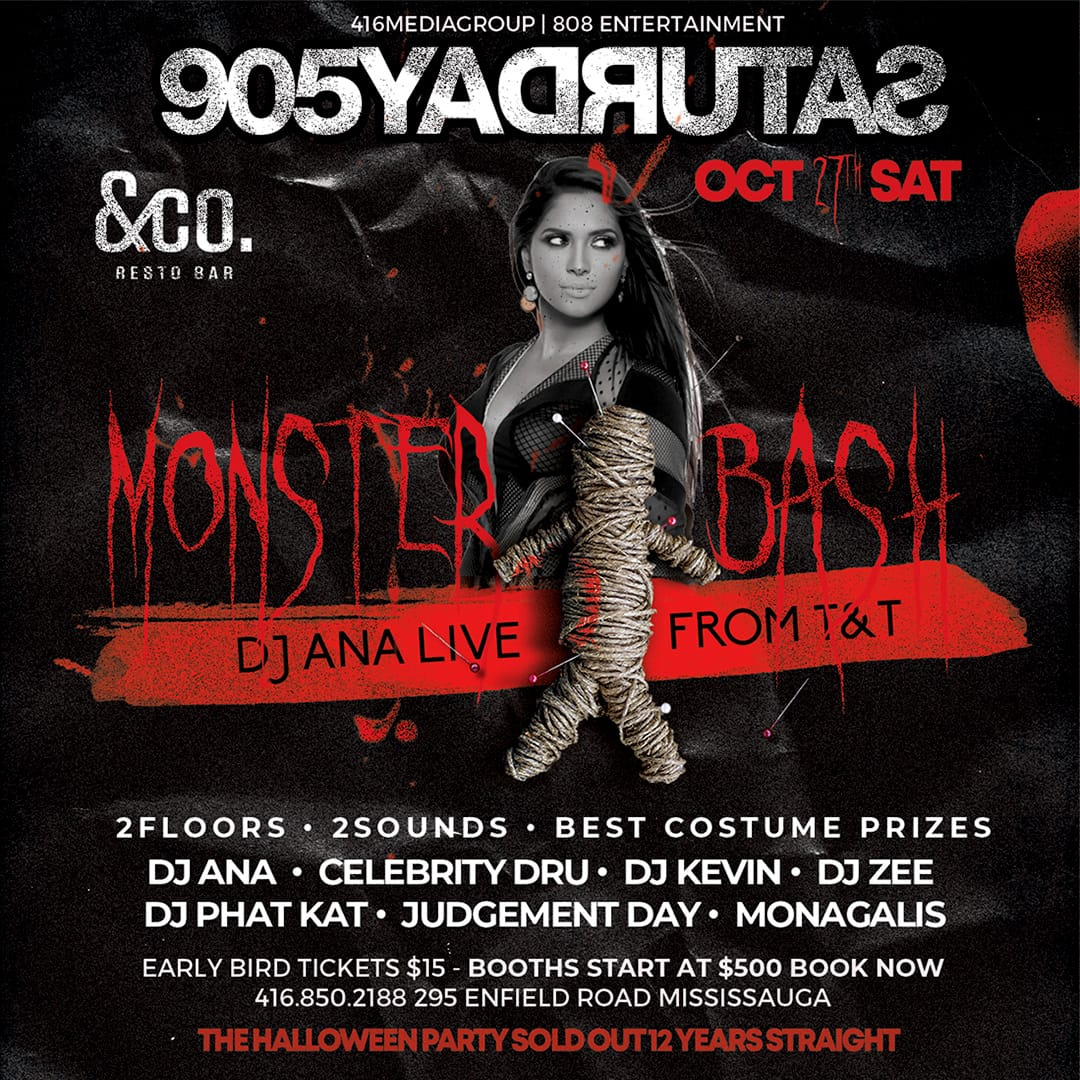 Monster Mash  Feat: Dj Ana at 905 Saturdays inside & Co (Mississauga)