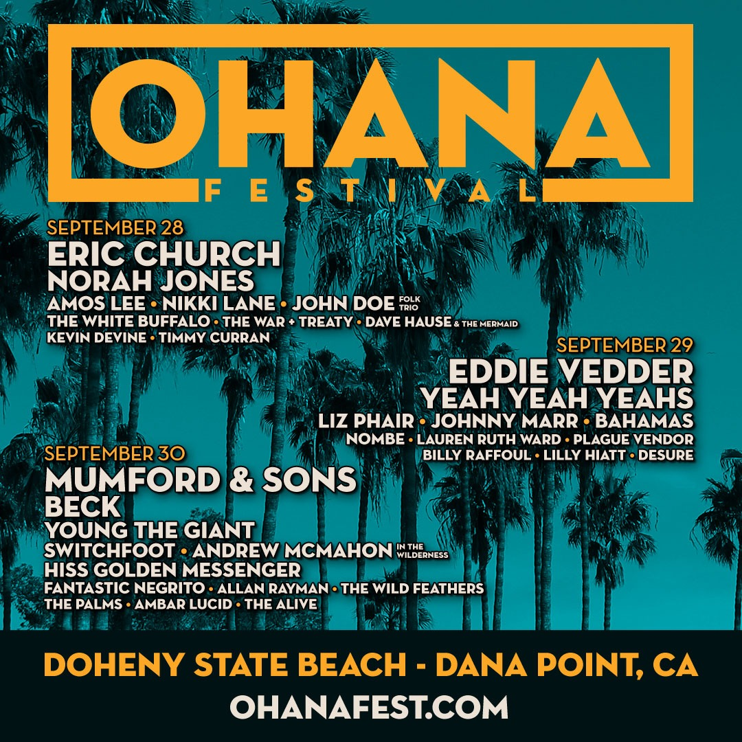 Ohana Music Festival 2018 Tickets| At Doheny State Beach| 3 Day Pass