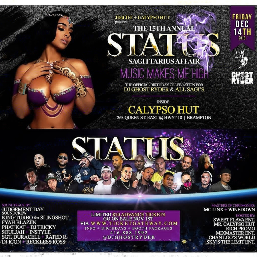 STATUS FRIDAY DEC. 14TH 2018 @CALYPSO HUT (BRAMPTON)