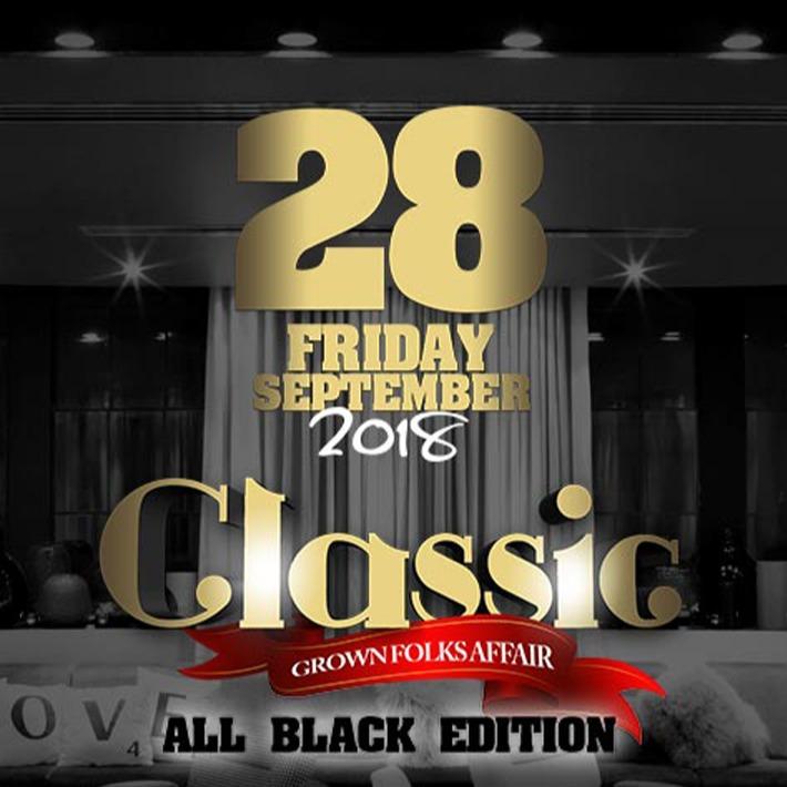 Classic Grown Folks Affair \ All Black Edition