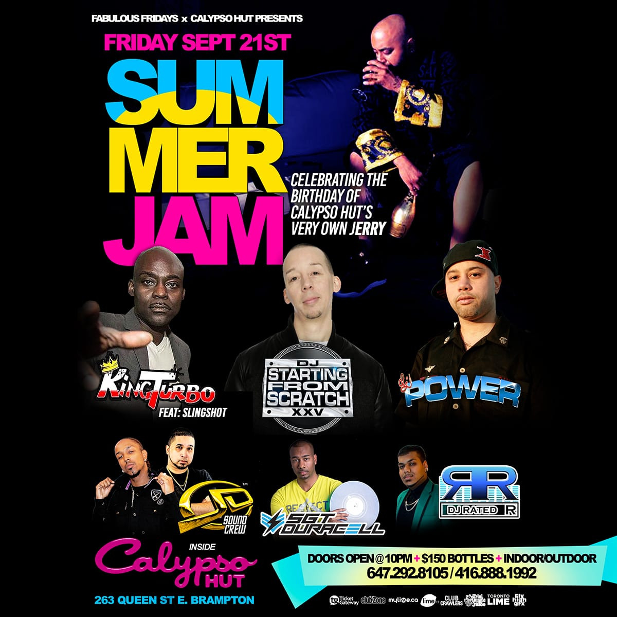 SUMMER JAM 2018 W/STARTING FROM SCRATCH |KINGTURBO |DJ POWER @CALYPSO HUT