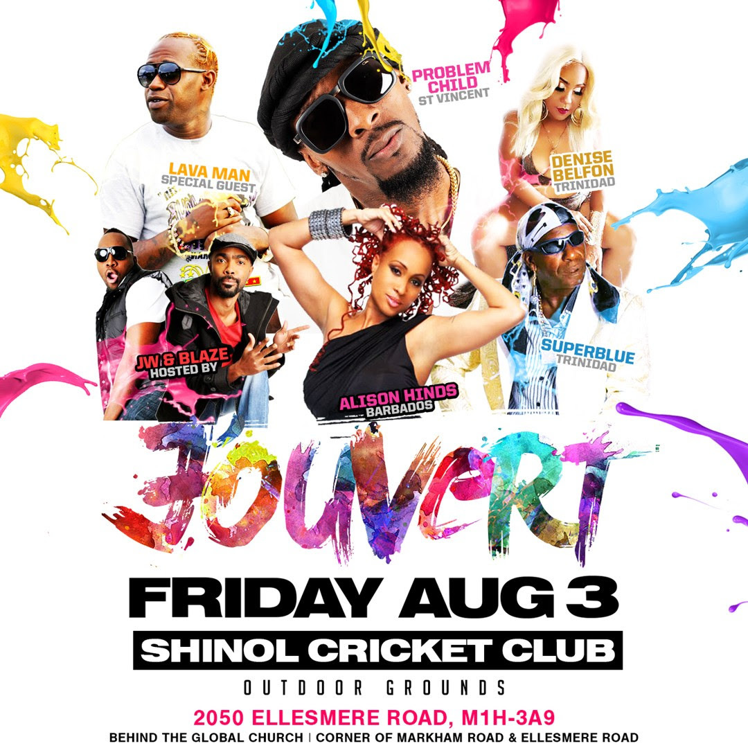 CARIBANA FRIDAY  THE OFFICIAL JOUVERT at SHINOL CRICKET CLUB (SCARBOROUGH)