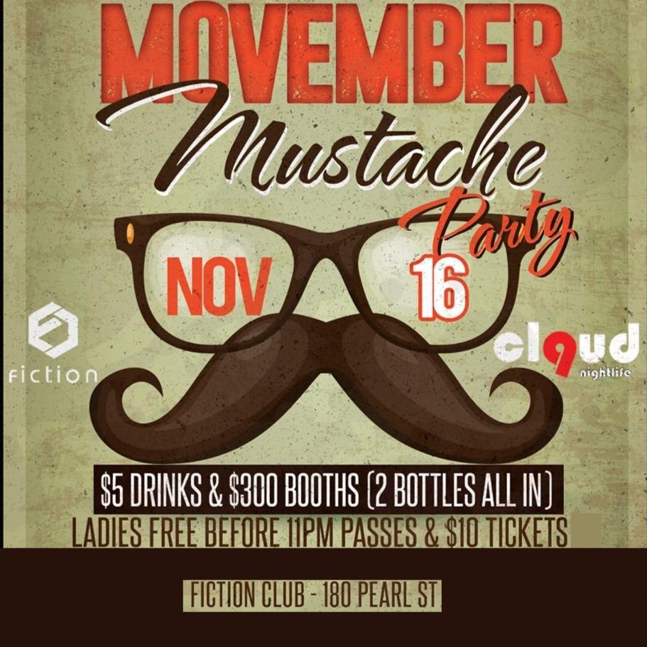 Movember Mustache Party @ Fiction // Fri Nov 16 | Ladies FREE Before 11PM