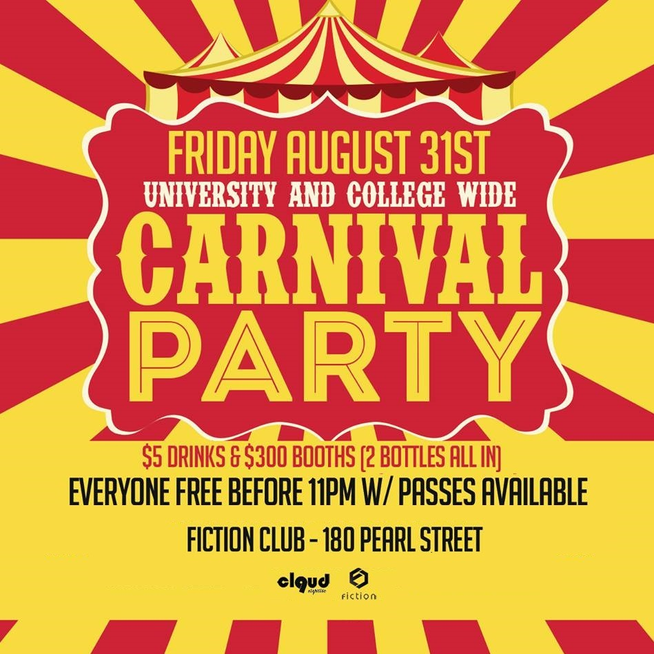 Carnival Party @ Fiction // Fri Aug 31 | EVERYONE FREE BEFORE 11PM