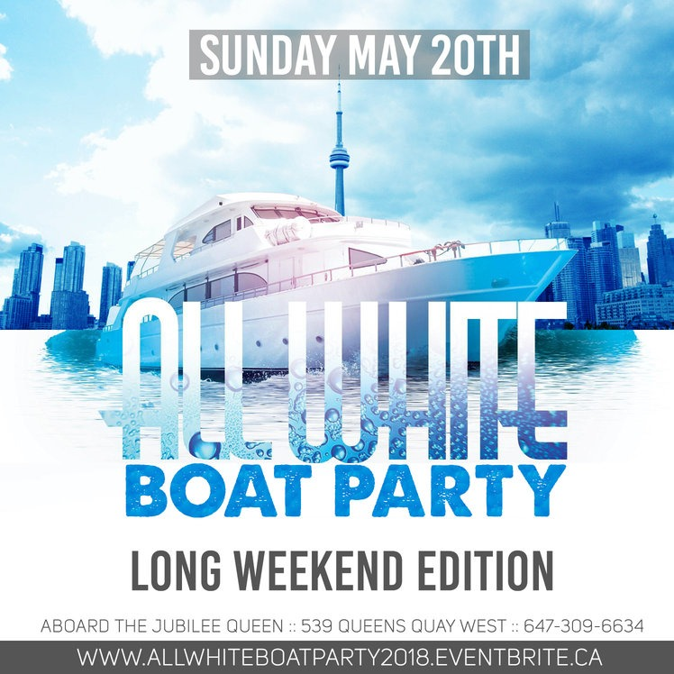 May Long Weekend Boat Party | Sunday May 20th (Official Page)