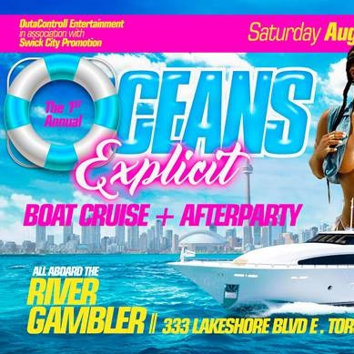 The 1st Annual Oceans Explicit Boat Cruise + Afterparty