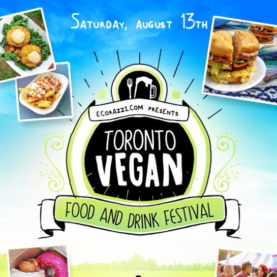 TORONTO VEGAN FOOD AND DRINK FESTIVAL