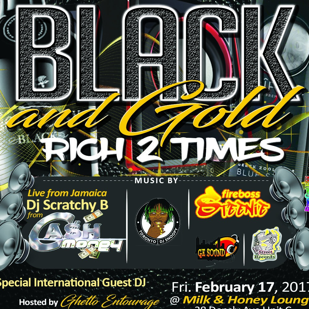 MILK & HONEY LOUNGE & NOTORIOUS PROMO PRESENTS BLACK AND GOLD- RICH 2 TIMES