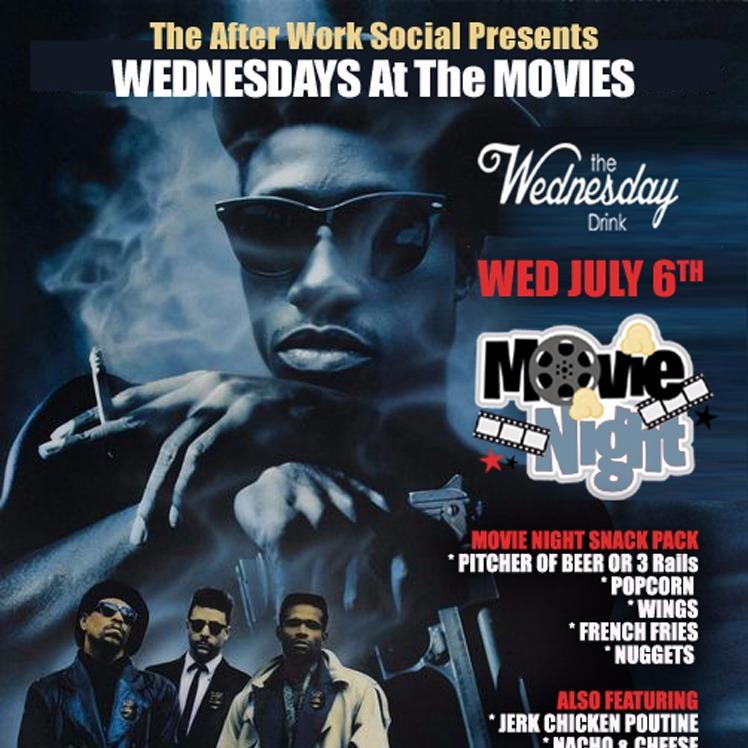 The Wednesday Drink / Movie Night - NEW JACK CITY
