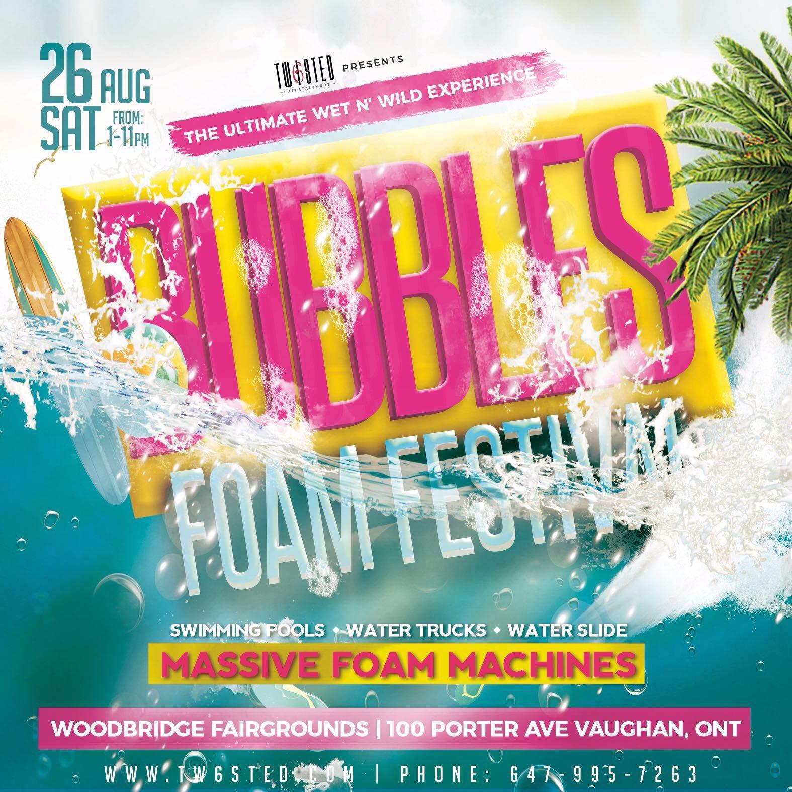 Bubbles Foam Festival | The Ultimate WET N' WILD Urban Experience |