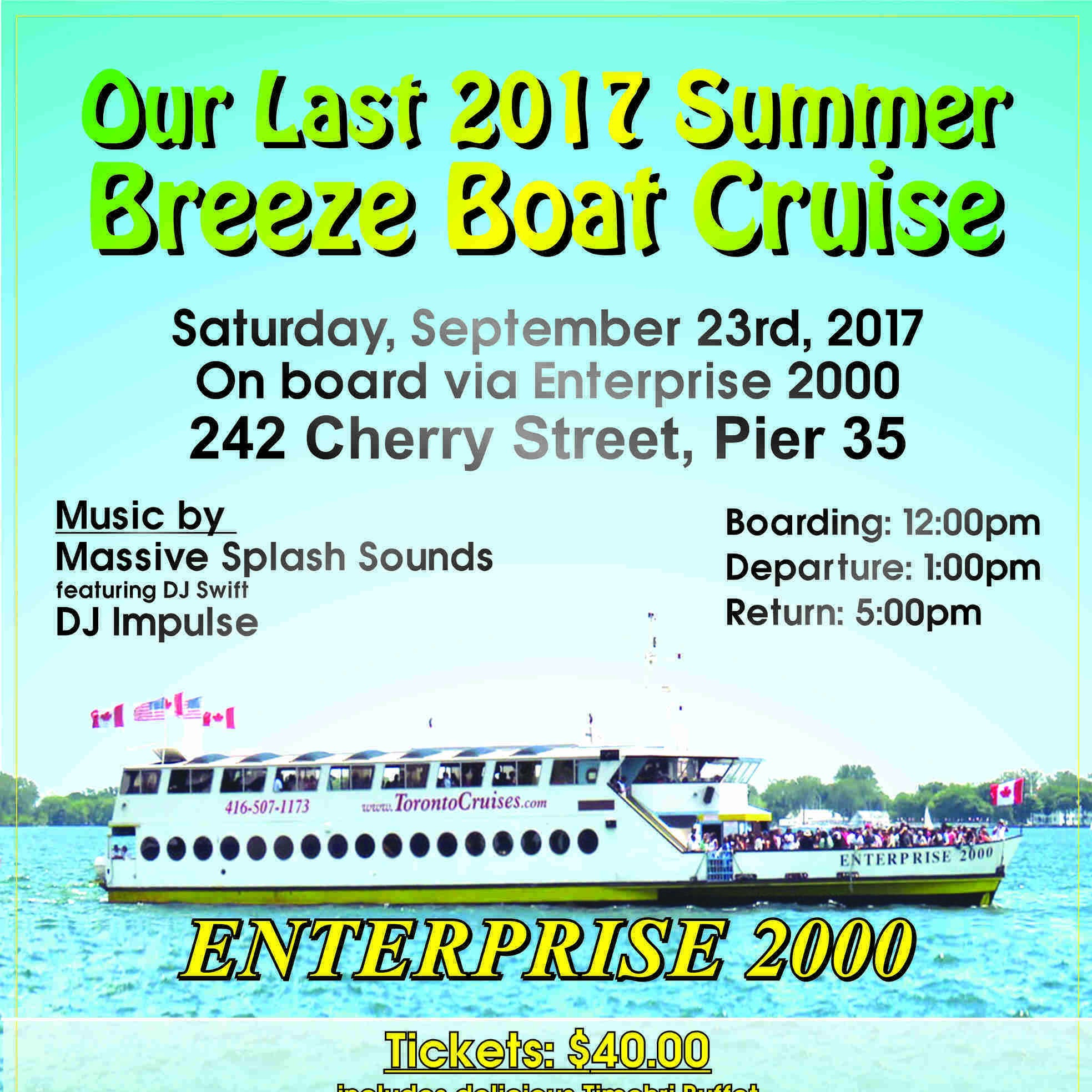 OUR LAST 2017 SUMMER BREEZE BOAT CRUISE