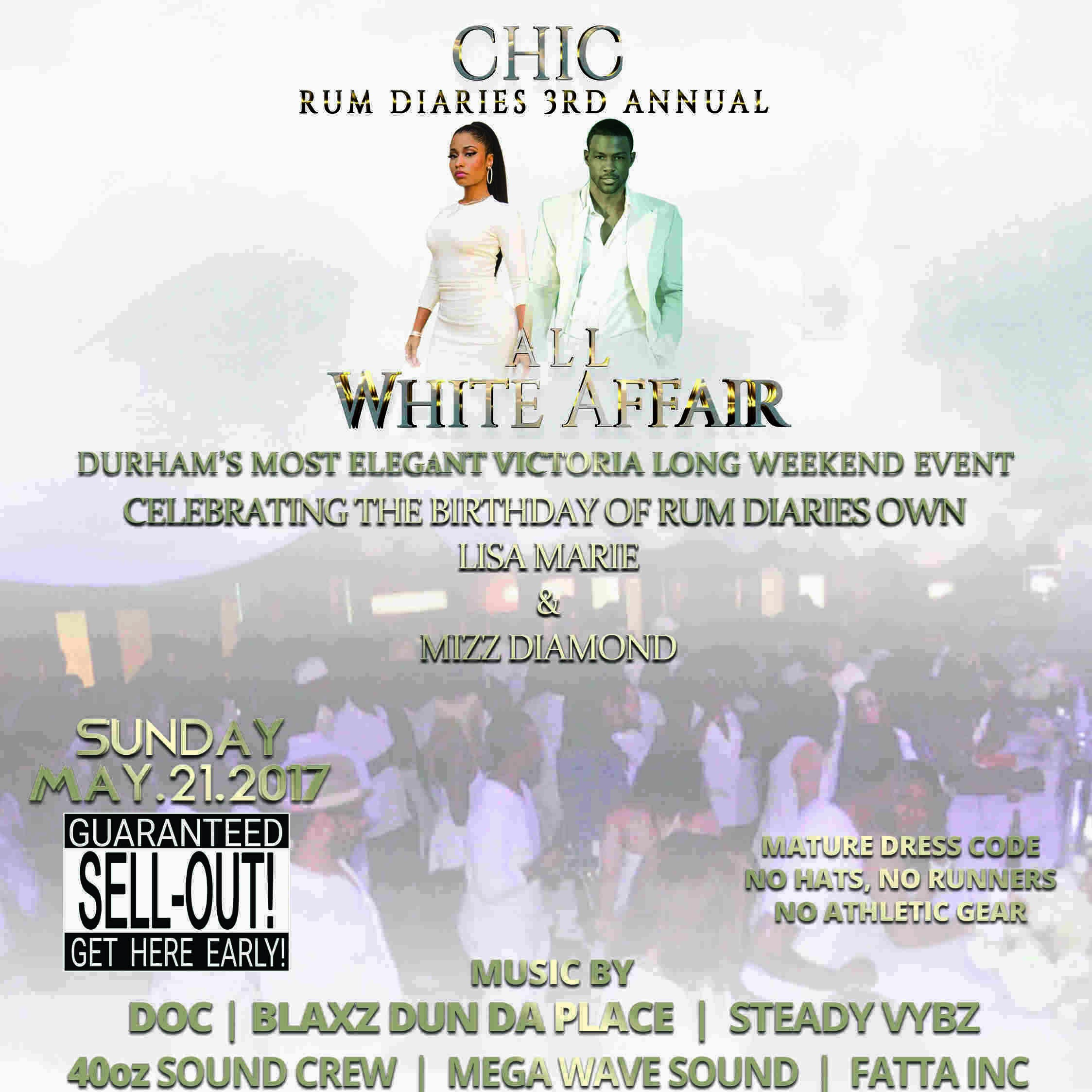 CHIC - RUM DIARIES 3RD ANNUAL WHITE AFFAIR