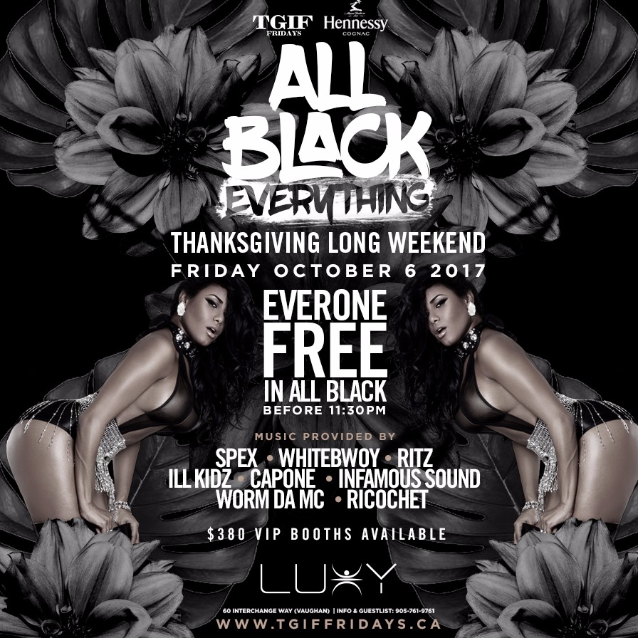 TGIF FRIDAYS - ALL BLACK EVERYTHING