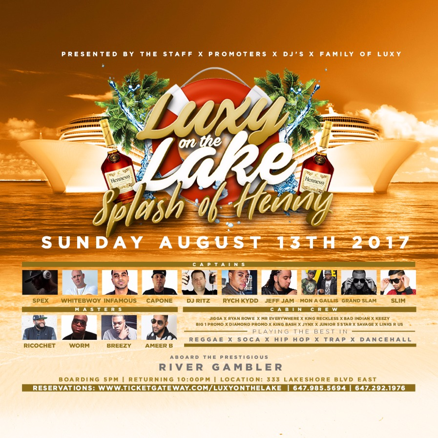 LUXY ON THE LAKE SPLASH OF HENNY